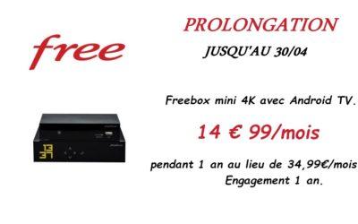 Free : Prolongation de l'offre freebox mini 4K jusqu'au 30/04