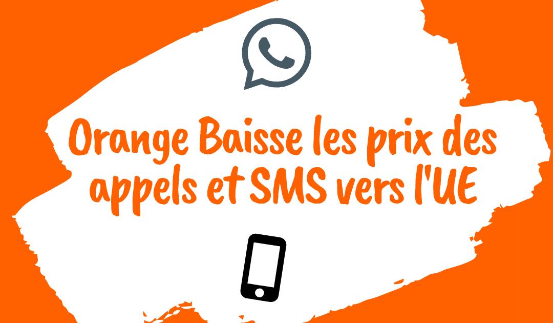 Orange a baissé les prix des appels et SMS vers l'Europe