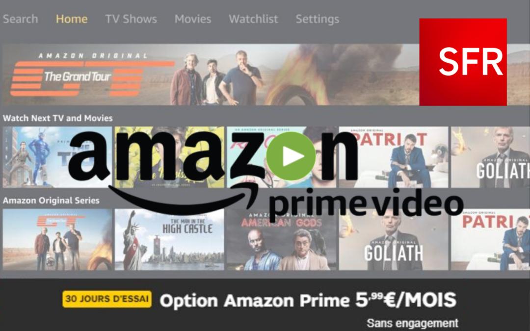 Découvrez dès à présent de l'offre SFR Amazon Prime Video !