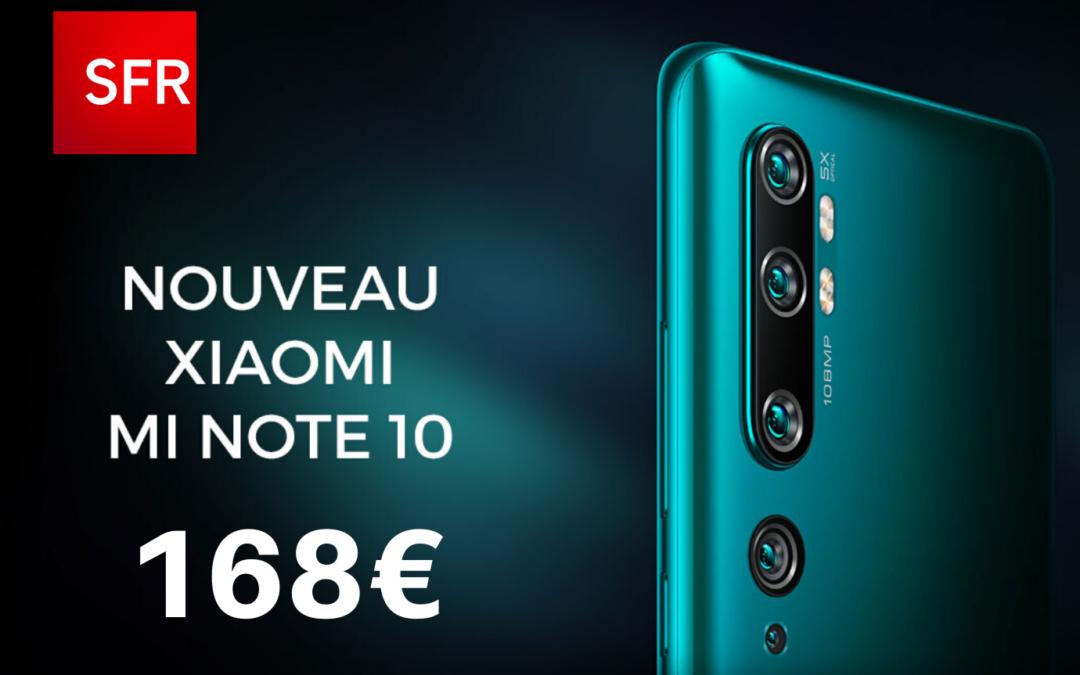 Où acheter le Xiaomi Mi Note 10 pas cher ? Découvrez les bons plans SFR !