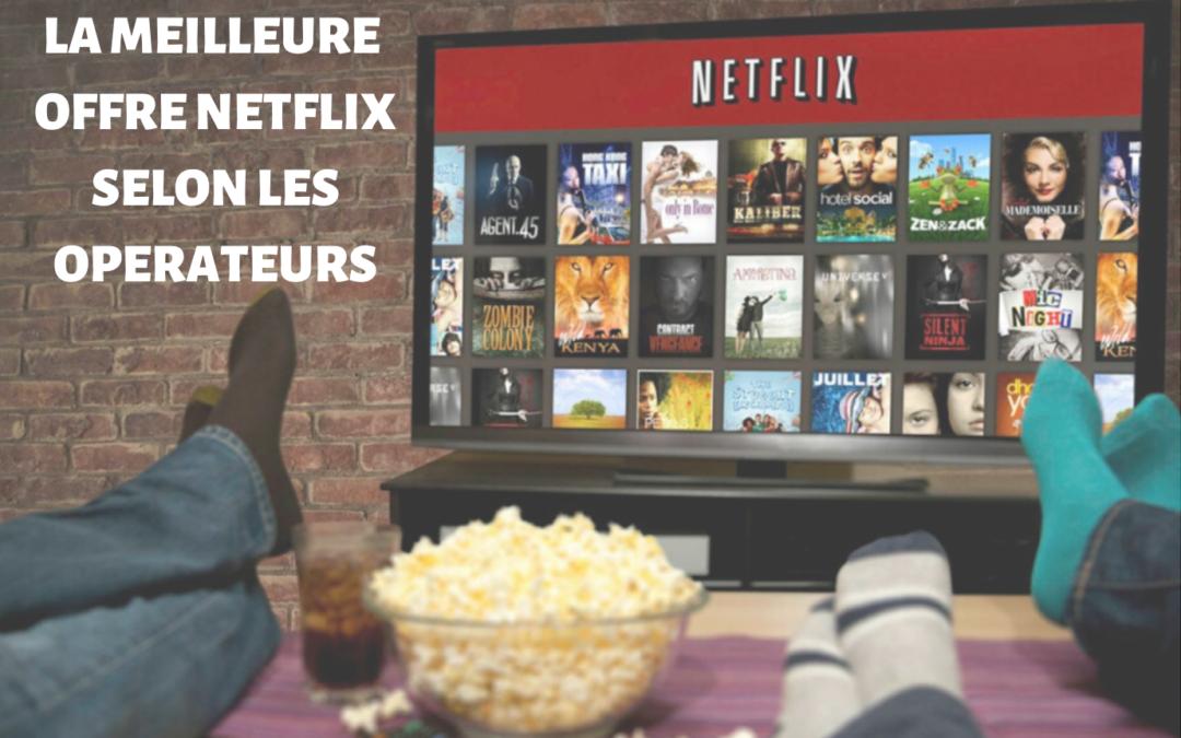 Box Netflix : quel opérateur propose la meilleure box pour accéder à Netflix ?