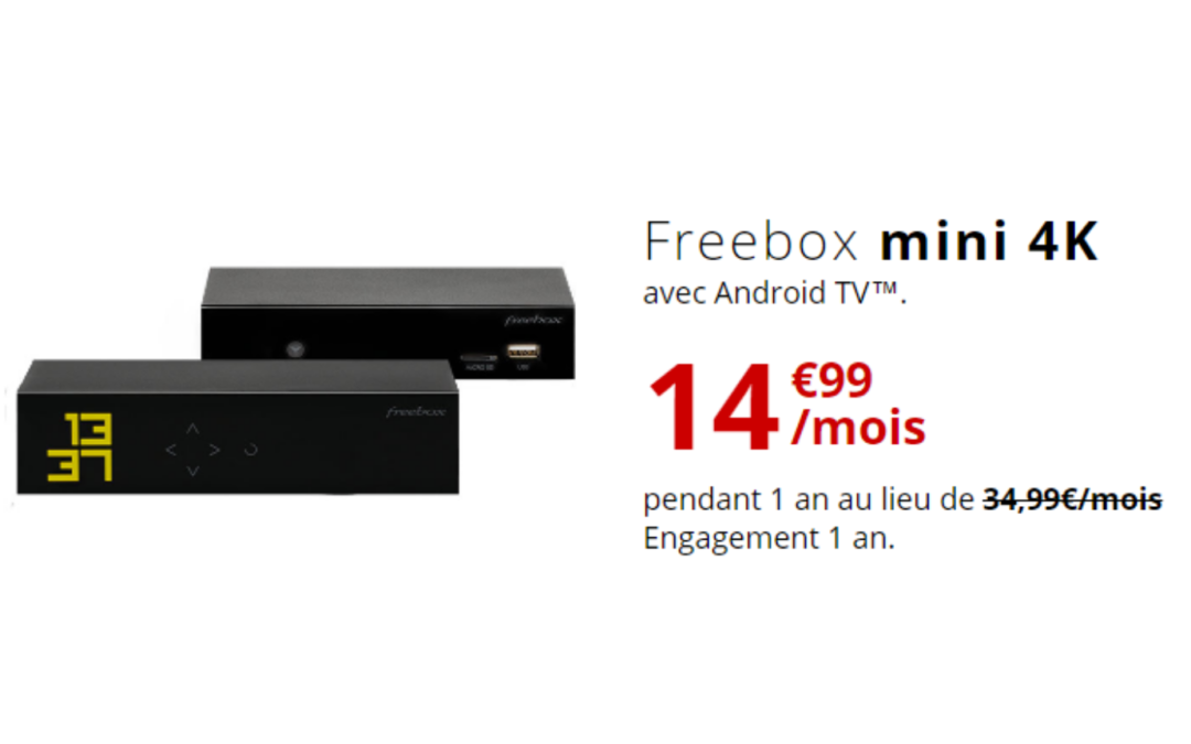 La Freebox mini 4K à 14.99€/mois au lieu de 34.99€ pendant 1 an