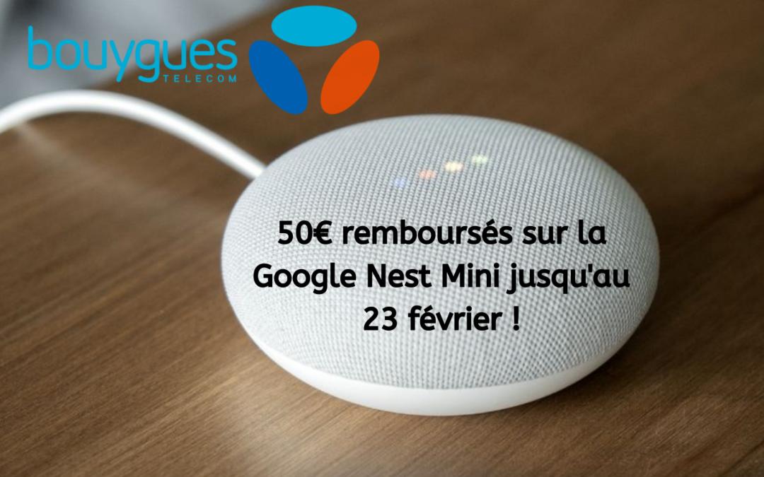 Profitez de l'offre sur la Google Nest Mini par Bouygues !