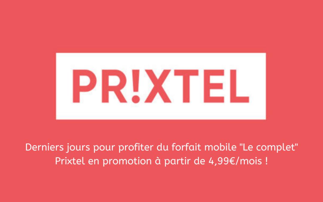 Le forfait Prixtel à 4.99€/mois : derniers jours pour profiter de cette offre  !