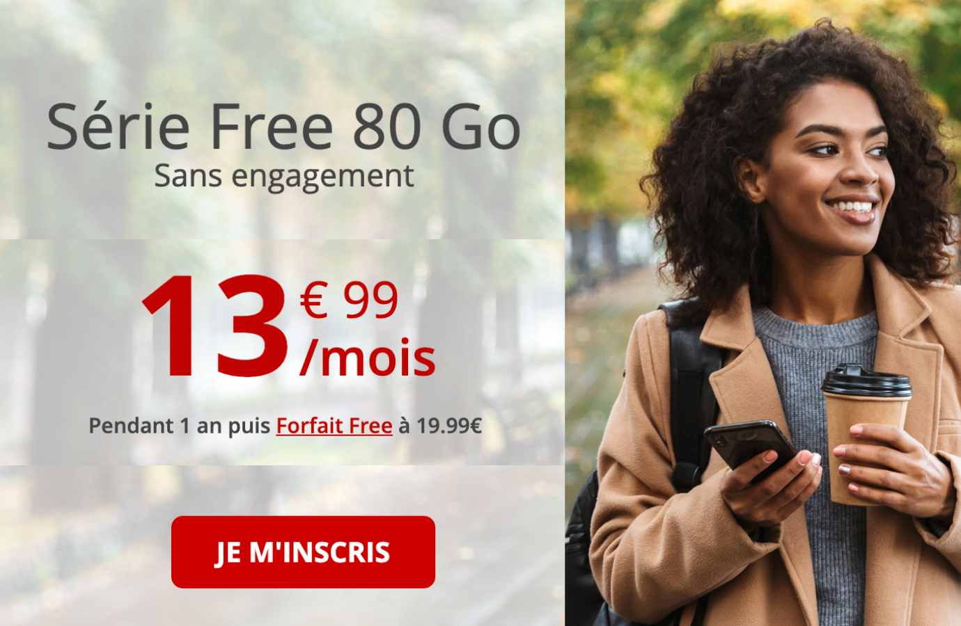 La série free 80 Go passe à 13,99€