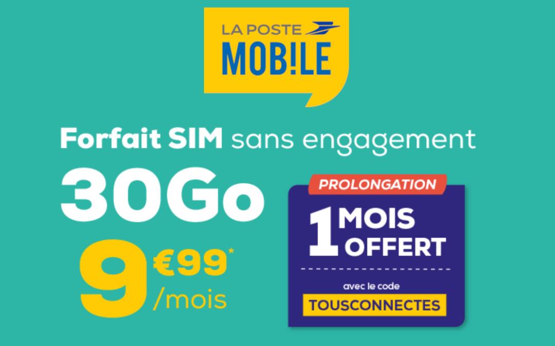 Le forfait mobile la poste 30 gigas à 9,99€ par mois à vie