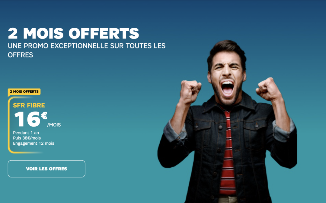 La box SFR Fibre en promo à 16€/mois et les 2 premiers mois offerts