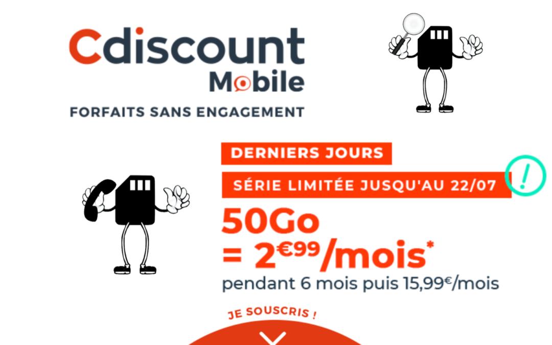 Derniers jours pour la Série limitée Cdiscount Mobile 50 Go à seulement 2,99€
