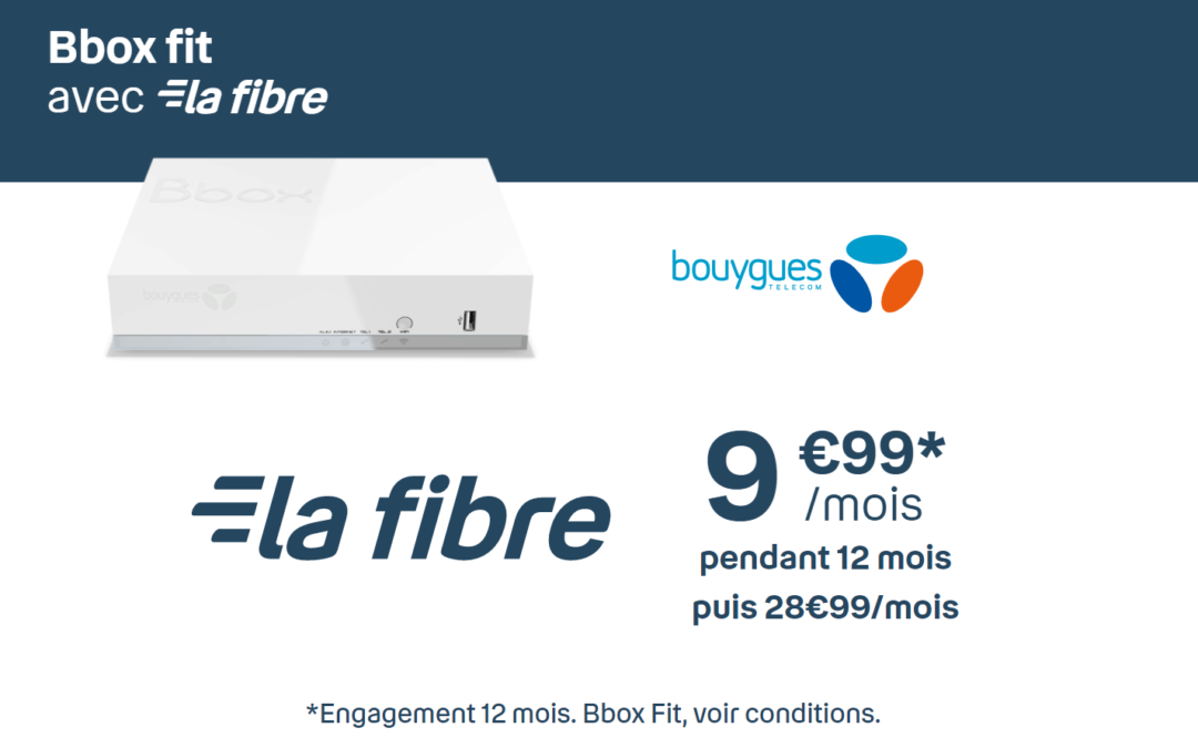 Promo sur la box bouygues telecom bbox fit à 9,99 euros par mois