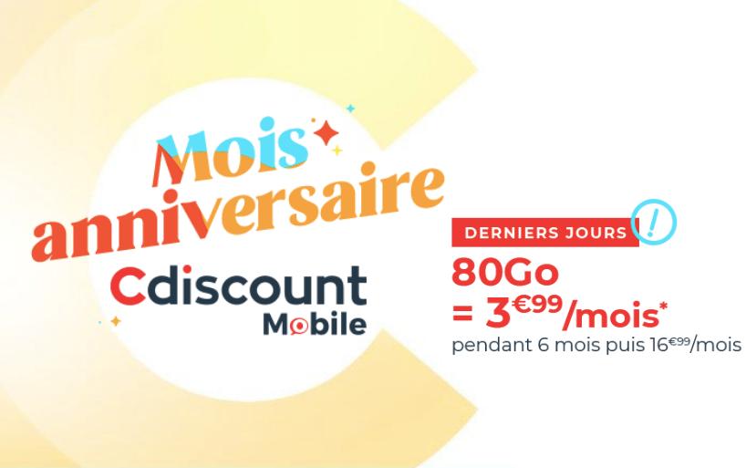Le mois Anniversaire Cdiscount mobile : des forfaits à partir de 3,99€/mois pour 80 Go