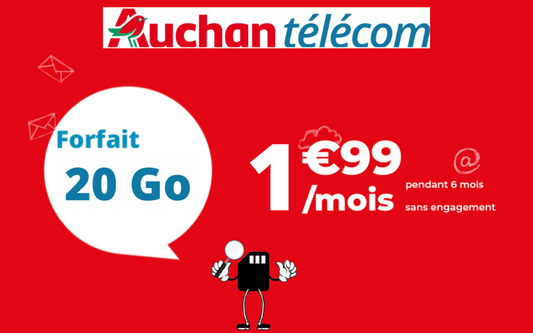 La promo sur le forfait Auchan Télécom à 1,99€ par mois pour 20 gigas