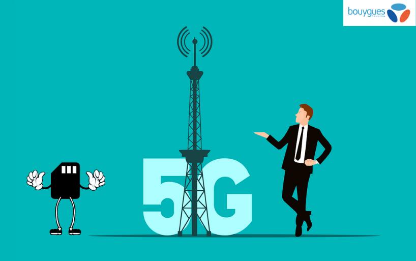 La 5G Bouygues Télécom