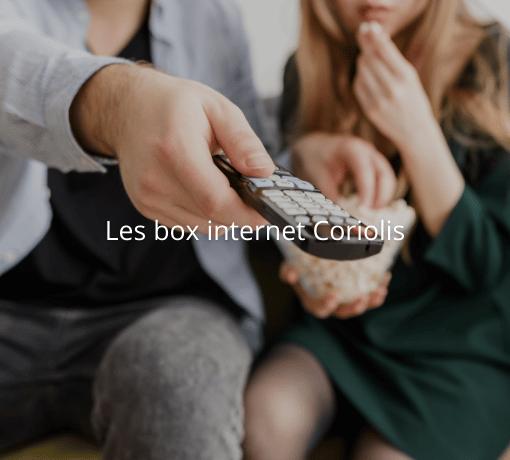 Les box internet Coriolis