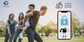 Contrôle parentale premium et Bouygues telecom