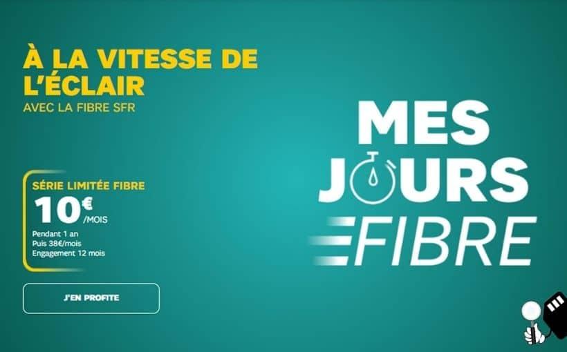 les jours fibre sfr à 10 euros par mois