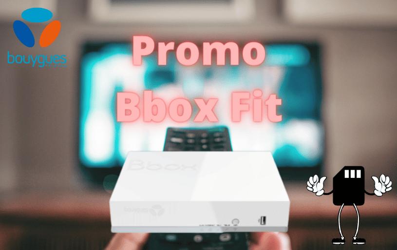 La promo Bbox fit de bouygues telecom